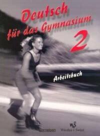 Deutsch fur das Gymnasium 2. Ćwiczenia - okładka podręcznika