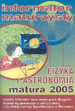 Fizyka i astronomia. Matura 2005 - okładka podręcznika