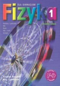 Fizyka. Klasa 1. Gimnazjum. Podręcznik. Pomiary i jednostki, siły, ruch, siły i ruch, energia - okładka książki