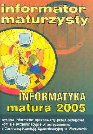 Informatyka. Matura 2005 - okładka podręcznika