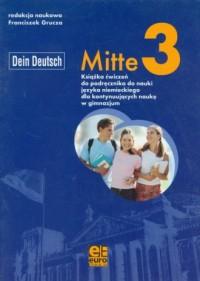 Mitte 3. Gimnazjum. Ćwiczenia do nauki języka niemieckiego - okładka podręcznika
