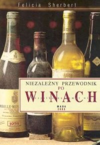 Niezależny przewodnik po winach - okładka książki