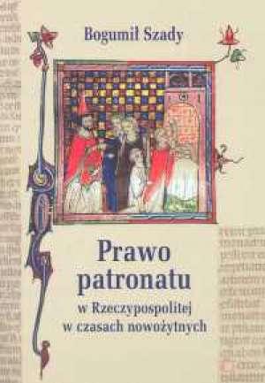 Prawo patronatu w Rzeczypospolitej - okładka książki