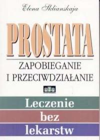 Prostata - zapobieganie i przeciwdziałanie - okładka książki