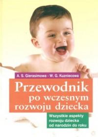 Przewodnik po wczesnym rozwoju dziecka - okładka książki