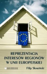 Reprezentacja Interesów Regionów w Unii Europejskiej - okładka książki