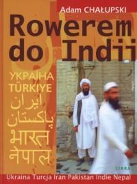 Rowerem do Indii - okładka książki