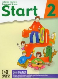 Start 2. Język niemiecki. Klasa 4-6. Szkoła podstawowa. Ćwiczenia - okładka podręcznika