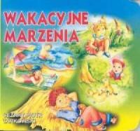 Wakacyjne marzenia - okładka książki