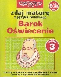 Zdaj maturę z języka polskiego. Barok, Oświecenie. Zeszyt 3/2005 - okładka podręcznika