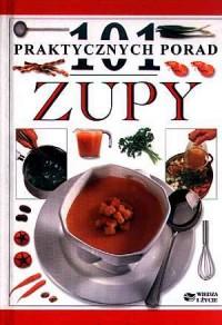 101 praktycznych porad. Zupy - okładka książki