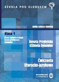 Ćwiczenia literacko-językowe. Klasa 1. Liceum ogólnokształcące, liceum profilowane, technikum - okładka podręcznika