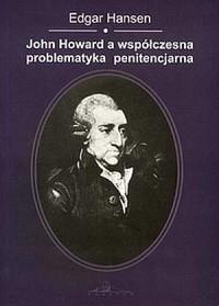 John Howard a współczesna problematyka penitencjarna - okładka książki