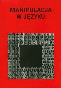 okładka książki - Manipulacja w języku