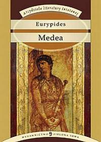 Medea. Seria: Arcydzieła literatury światowej - okładka książki
