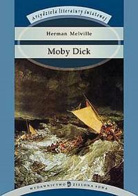 Moby Dick. Seria: Arcydzieła literatury światowej - okładka książki