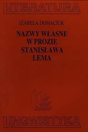 Nazwy własne w prozie Stanisława - okładka książki