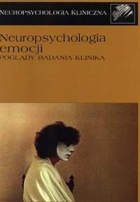 Neuropsychologia emocji. Poglądy. - okładka książki