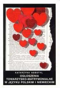 Ogłoszenia towarzysko-matrymonialne w języku polskim i niemieckim - okładka książki