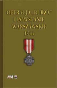 Operacja Burza i Powstanie Warszawskie - okładka książki