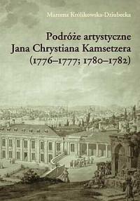 Podróże artystyczne Jana Chrystiana - okładka książki