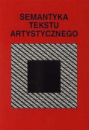 Semantyka tekstu artystycznego - okładka książki