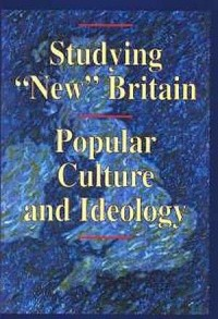 Studying New Britain. Popular Culture and Ideology - okładka książki