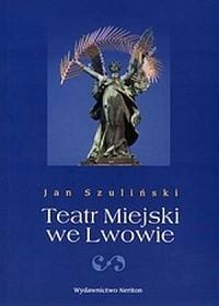Teatr Miejski we Lwowie - okładka książki