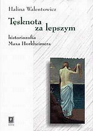 Tęsknota za lepszym. Historiozofia - okładka książki