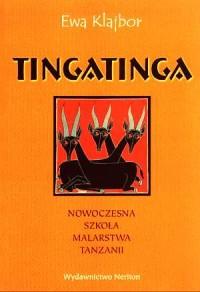 Tingatinga. Nowoczesna szkoła malarstwa Tanzanii - okładka książki