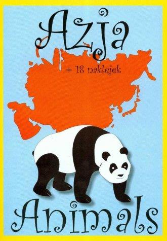 Animals. Azja (+ 18 naklejek) - okładka książki
