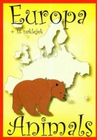 Animals. Europa (+ 18 naklejek) - okładka książki