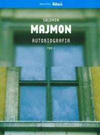 Autobiografia. Salomon Majmon. Tom 1 - okładka książki