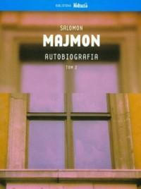 Autobiografia. Salomon Majmon. Tom 2 - okładka książki
