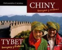 Chiny tańczące z mitami. Tybet tańczący z historią - okładka książki