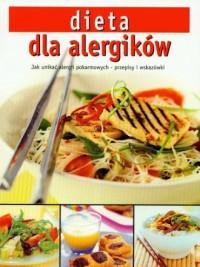 Dieta dla alergików. Jak unikać alergii pokarmowych - przepisy i wskazówki - okładka książki