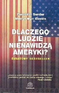 Dlaczego ludzie nienawidzą Ameryki? - okładka książki