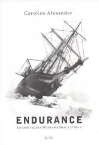 Endurance. Arktyczna wyprawa Shackletona - okładka książki