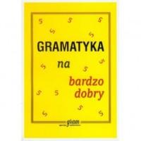 Gramatyka na bardzo dobry - okładka książki