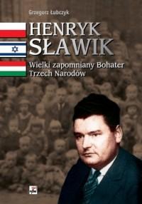 Henryk Sławik. Wielki zapomniany - okładka książki