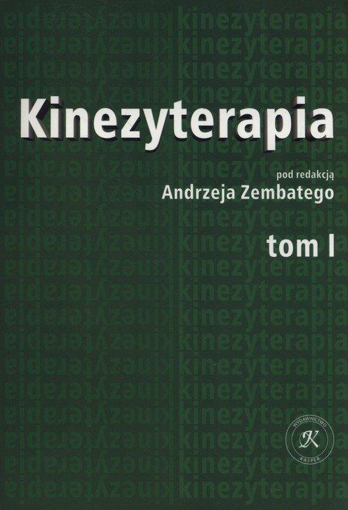 Kinezyterapia. Tom 1 - okładka książki