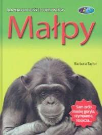 Małpy. Dla małych i dużych odkrywców - okładka książki