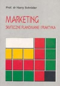 Marketing. Skuteczne planowanie i praktyka - okładka książki