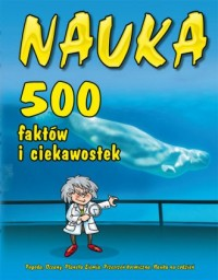 Nauka. 500 faktów i ciekawostek - okładka książki