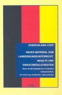 Neues Material zum Landeskundeunterricht Nowe środki dydaktyczne na lekcjach realioznawstwa - okładka książki