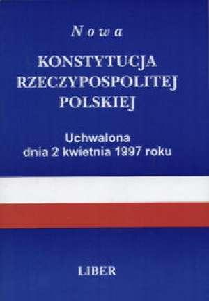 Nowa Konstytucja RP uchwalona dnia - okładka książki