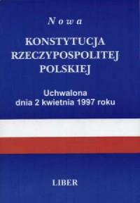 Nowa Konstytucja RP uchwalona dnia 2.IV.1997r. - okładka książki