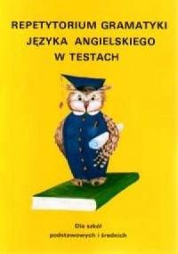 Repetytorium gramatyki. Język angielski w testach - okładka podręcznika