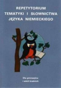 Repetytorium tematyki i słownictwa. Język niemiecki - okładka podręcznika