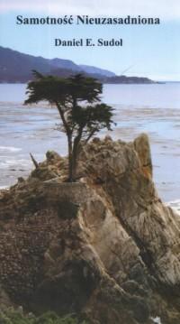 Samotność nieuzasadniona - okładka książki